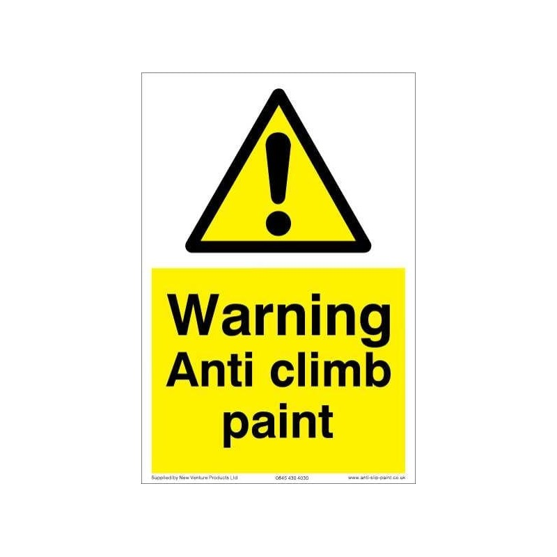 Anti Climb Paint Warning Sign A-