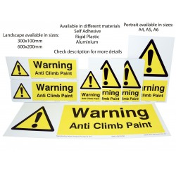 Anti Climb Paint Warning Signs Range- Available in large range of types & sizes